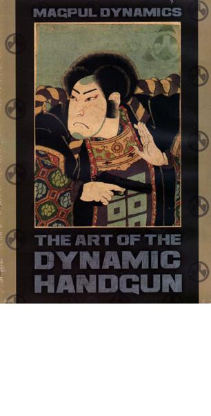Magpul Dynamics - The Art of the Dynamic Handgun - 4 DVD Set
