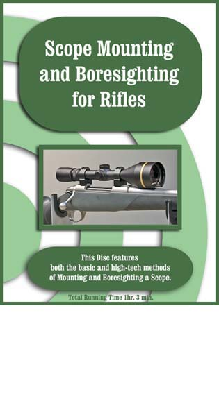 On-Target DVD Scope Mounting and Boresighting Rifles