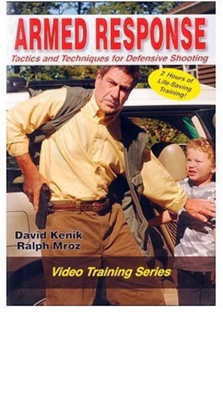 Armed Response - Tactics and Techniques for Defensive Shooting - DVD